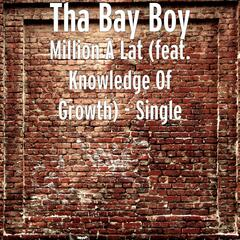 Million A Lat (feat. Knowledge Of Growth) - Single