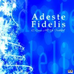 Adeste Fidelis (O, Come All Ye Faithful)