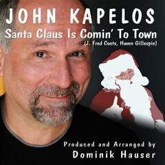 Santa Claus Is Comin' To Town (J. Fred Coots, Haven Gillespie) - Single