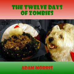 The Twelve Days of Zombies - Single