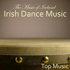 Irish Dance Music - The Music Of Ireland - Ireland Top Music