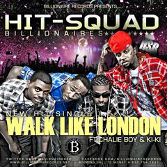 Walk Like London (feat. Charlie Boy & Kiki) - Single