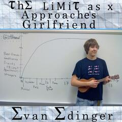 The Limit As X Approaches Girlfriend - Single