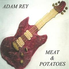 Meat & Potatoes