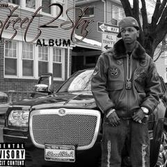 """ From Street 2 Star"" Album"