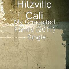 My Conceited Family (2011) - Single