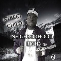 Neighborhood Rich (feat. Dout Gotcha)