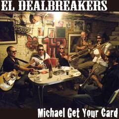 Michael Get Your Card - Single