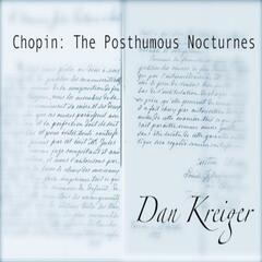 Chopin: The Posthumous Nocturnes