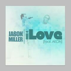 Ilove (feat. Jason Miller) - Single