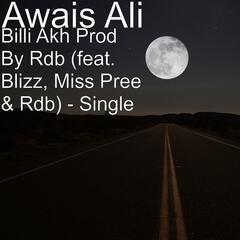 Billi Akh Prod By Rdb (feat. Blizz, Miss Pree & Rdb) - Single