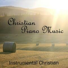 Christian - Christian Piano Music - Instrumental Christian Songs