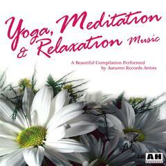 Yoga, Meditation and Relaxation Music
