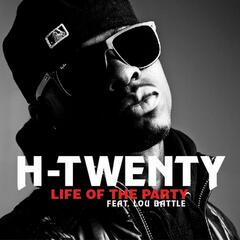 Life of the Party (feat. Lou Battle) - Single