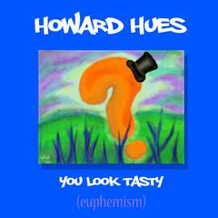 You Look Tasty (euphemism) - Single
