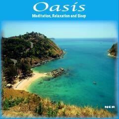 Oasis: Meditation, Relaxation and Sleep