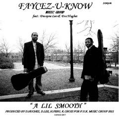 a Lil Smooth (feat. Doc Hughes & Dwayne Lee) - Single
