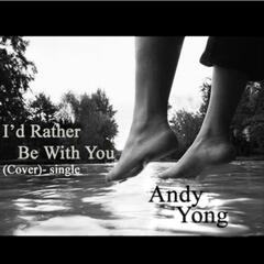 I'd Rather Be With You (Cover) - Single