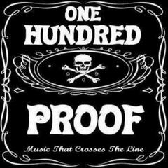 One Hundred Proof EP