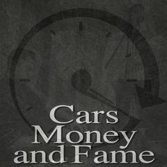 Cars, Money and Fame - Single