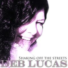 Shaking Off the Streets - Single