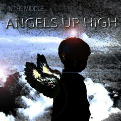 Angels Up High - Single