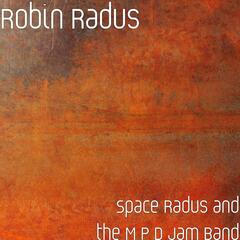Space Radus and the M P D Jam Band