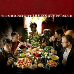 The Goodnight Loving Supper Club