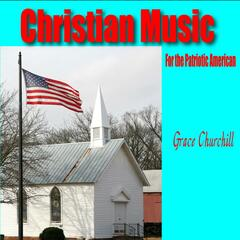 Christian Music for the Patriotic American