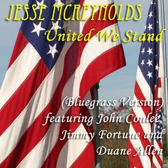 United We Stand (Bluegrass Version) (feat. John Conlee, Jimmy Fortune & Duane Allen)