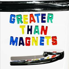 Greater Than Magnets