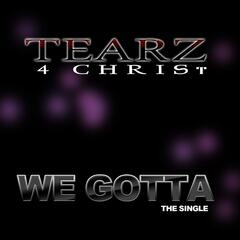We Gotta - Single