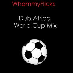 Dub Africa (World Cup 2010 Mix) - Single