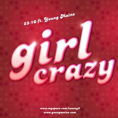 Girl Crazy (feat. Young Maine) - Single
