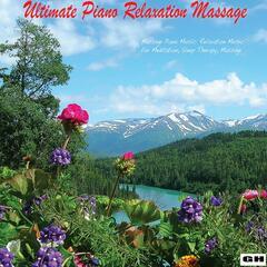 Massage Piano Music: Relaxation Music for Meditation, Sleep Therapy, Massage