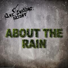 All About the Rain