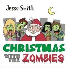 Christmas With The Zombies - Single