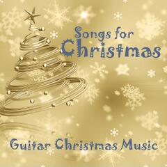 Songs for Christmas - Guitar Christmas Music