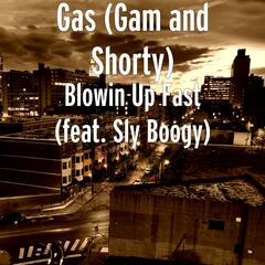 Blowin Up Fast (feat. Sly Boogy)