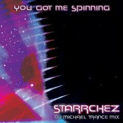 You Got Me Spinning (DJ Michael Trance Mix)