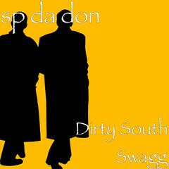 Dirty South Swagg