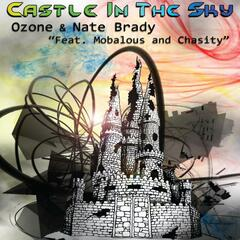 Castle In The Sky (feat. Mobalous & Chasity) - Single