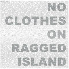 No Clothes on Ragged Island