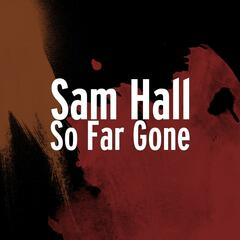 So Far Gone - Single