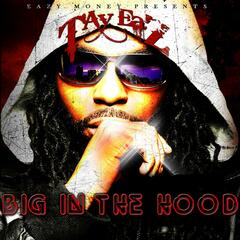 Big In The Hood - Single