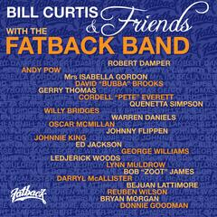 Bill Curtis and Friends With the Fatback Band