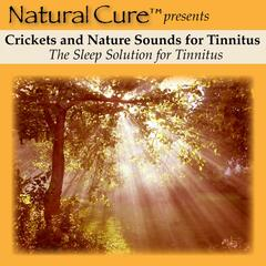 Crickets and Nature Sounds For Tinnitus