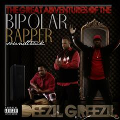 The Great Adventures of the Bipolar Rapper Soundtrack