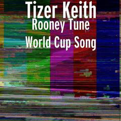 Rooney Tune World Cup Song