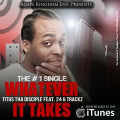 Whatever It Takes Ft. 24 & Trackz - Single